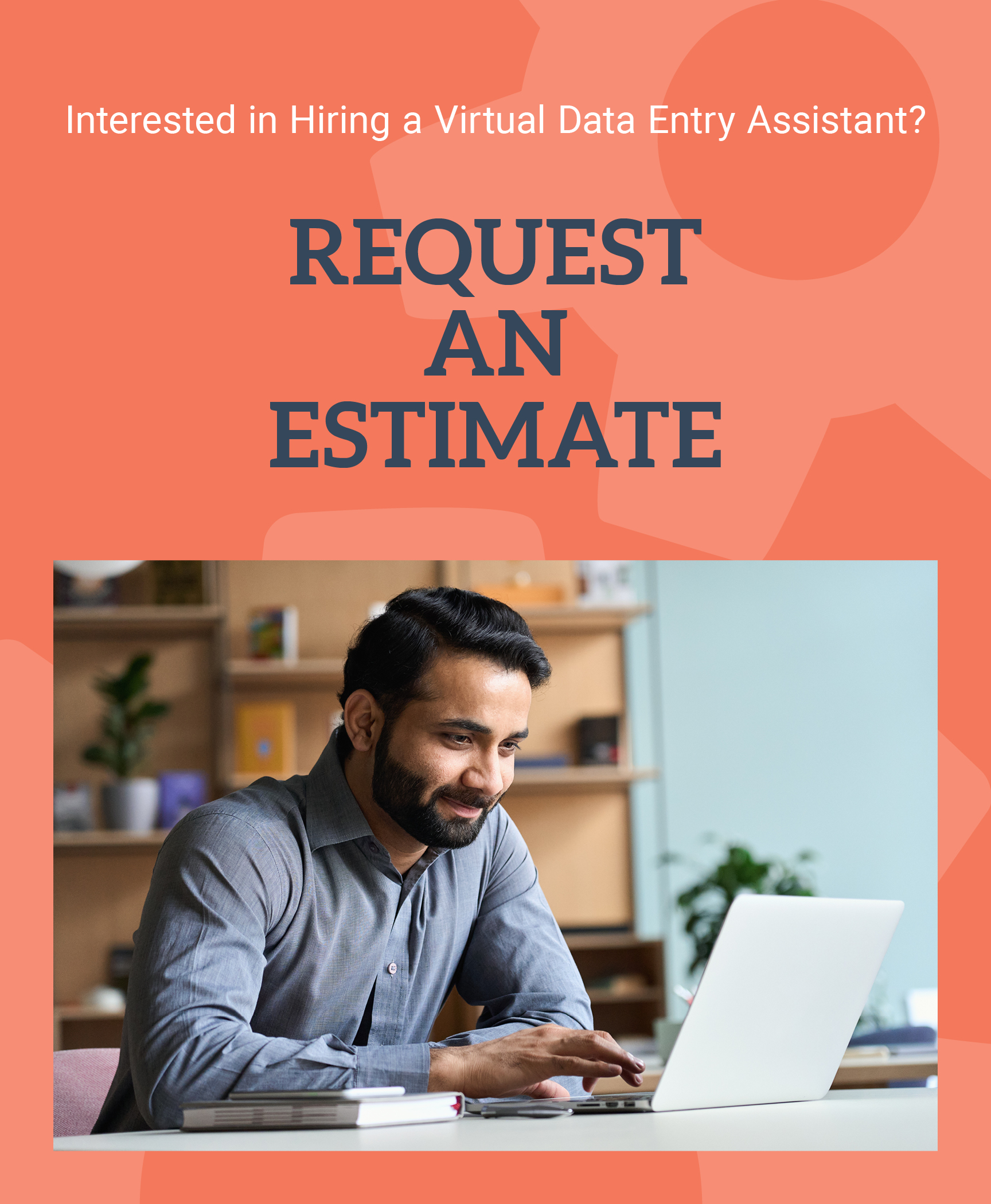Request an Estimate for a Remote Data Entry Assistant