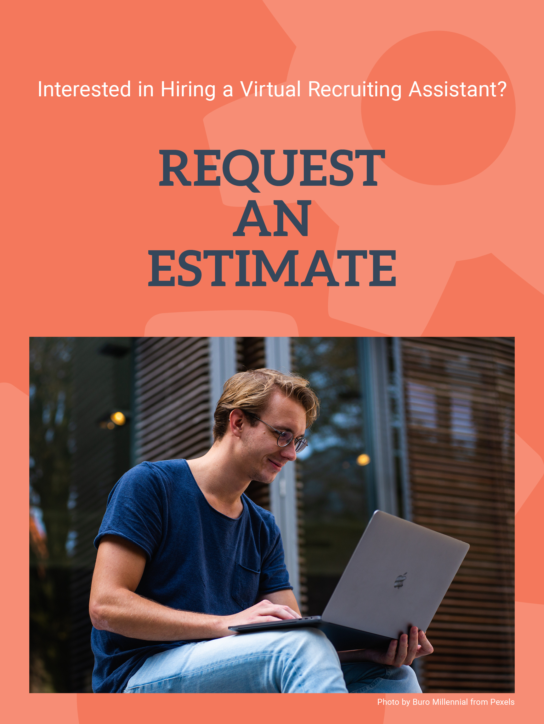 Request an Estimate Remote Recruiting Assistants